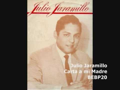 Julio Jaramilo - Carta a mi Madre