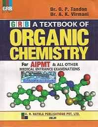 A Textbook of Organic Chemistry for AIPMT and all other Medical Entrance Examination Paperback ? 2014