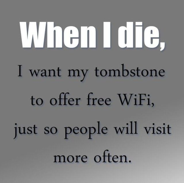 When I Die Funny Quotes Quote Lol Funny Quote Funny Quotes Humor Funny Quotes Sisters Funny When I Die