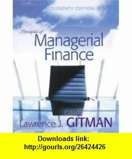 Principles of managerial finance 11th edition 9780321267610 principles of managerial finance 11th edition 9780321267610 lawrence j gitman fandeluxe Image collections