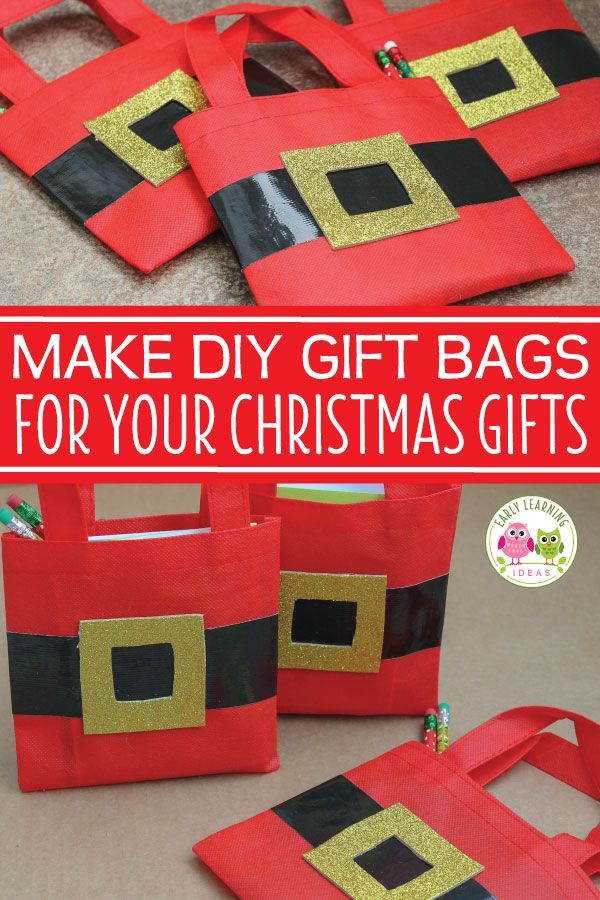 Christmas Gift Bags For Kids Make Diy Santa Bags Gift Bags Diy Christmas Gift Bags Christmas Goodie Bags