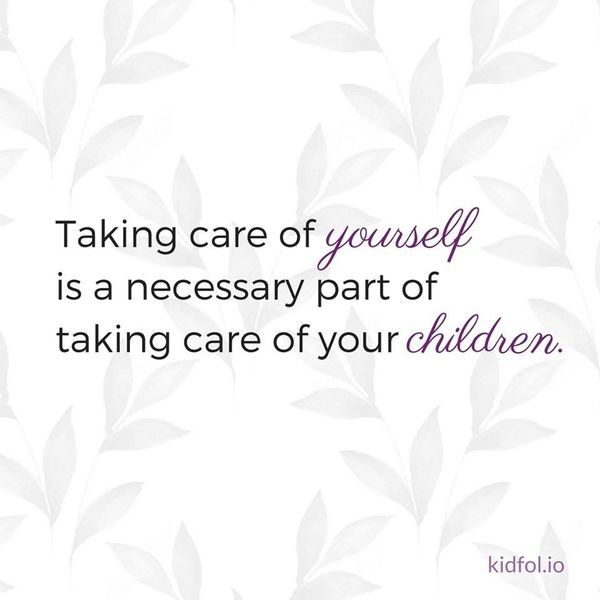 Taking Care Of Yourself Is A Necessary Part Of Taking Care Of Your Children Self Care Is So Important Mom Quotes Breastfeeding Basics Parenting Inspiration