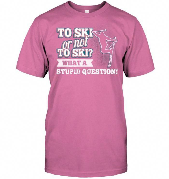 e1b29cdc00 Show your passion of snow sports with this skiing shirts funny, skiing  outfit , funny