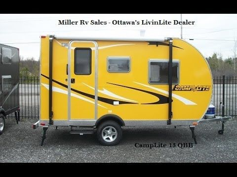 Ottawa Trailer Sales >> Camplite 13 Qbb Miller Rv Sales Youtube Tiny Rvs Rv