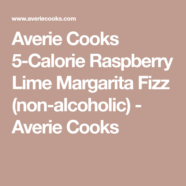 5-Calorie Raspberry Lime Margarita Fizz (non-alcoholic)