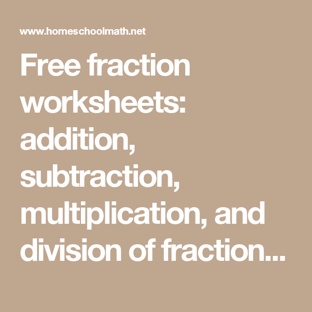 Free fraction worksheets: addition, subtraction, multiplication, and ...