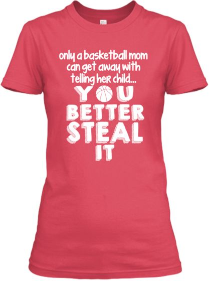 2ad2f0d6 Only a Basketball Mom | Sports | Basketball mom shirts, Basketball ...