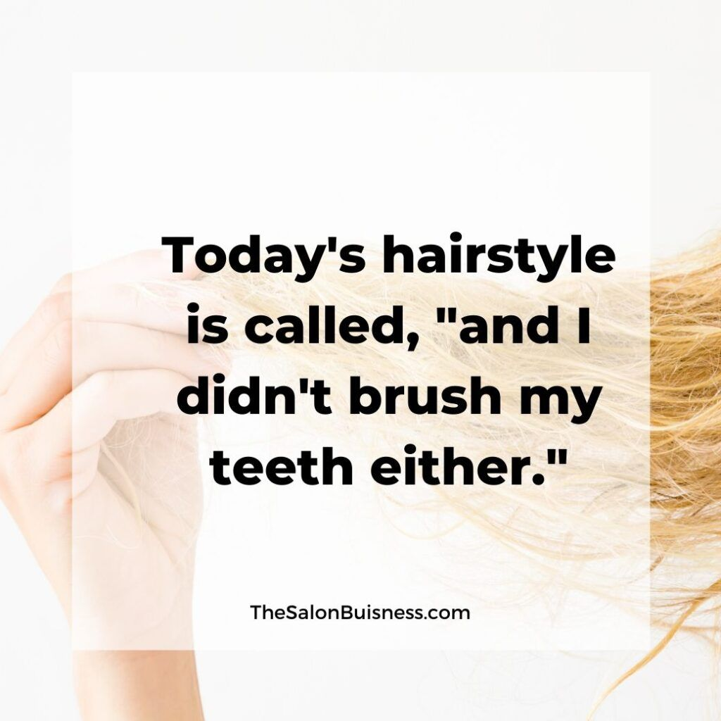 Funny Messy Hairstyle Quote Blond Woman Holding Messy Hair In Fingers Messy Hair Quotes Hair Quotes Funny Hair Quotes