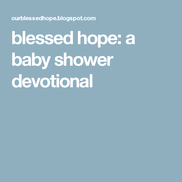 Blessed Hope: A Baby Shower Devotional