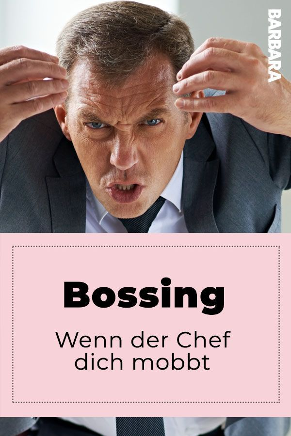Bossing: Wenn der Chef mobbt | Mobbing am arbeitsplatz