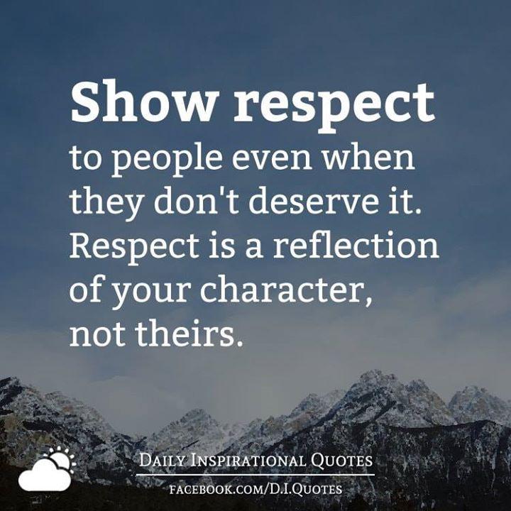 Citaten Respect : Respect inspirational quotes respect quotes life quotes