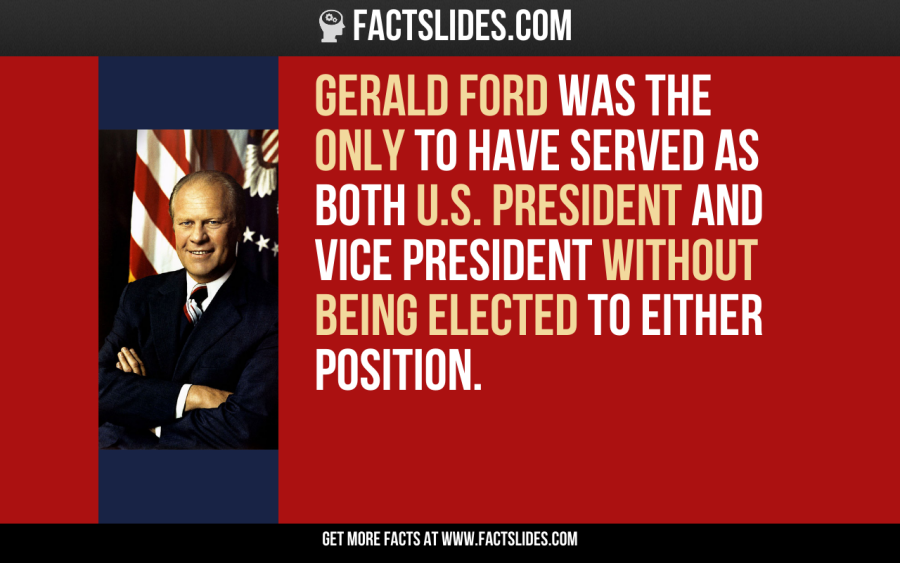 Gerald Ford Was The Only To Have Served As Both U S