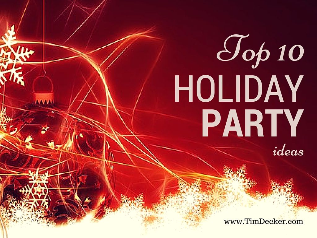 Top 10 Corporate Holiday Party Ideas: Holding a company ...