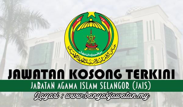 Jawatan Kosong Di Jabatan Agama Islam Selangor Jais 5 February 2018 16 Kekosongan Selangor Islam Home Decor