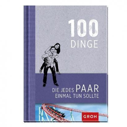 Buch - 100 Dinge, die jedes Paar einmal tun sollte