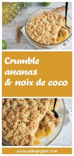 Crumble ananas noix de coco : un dessert facile et rapide - Sab'n'Pepper