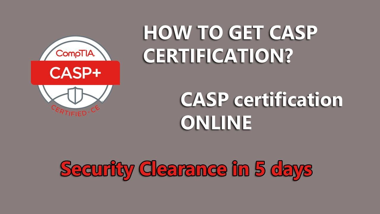Comptia Casp Certificate For A Dod Security Clearance In 5 Days In 2020 Online Security Certificates Online Online