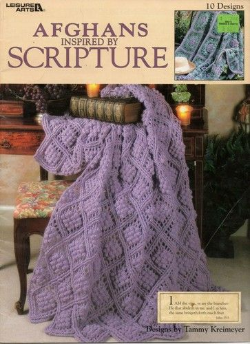 Crochet Afghans Inspired By Scripture Crochet Patterns 10 Designs