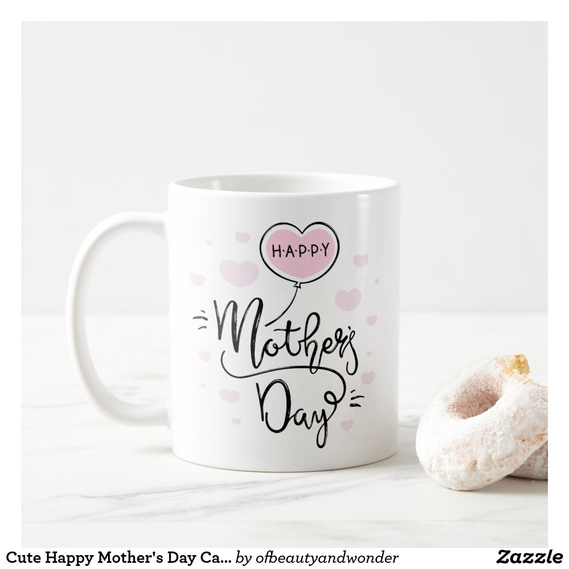 Cute Happy Mother S Day Calligraphy Coffee Mug Zazzle Com In 2021 Happy Mother S Day Calligraphy Happy Mothers Day Mother S Day Mugs