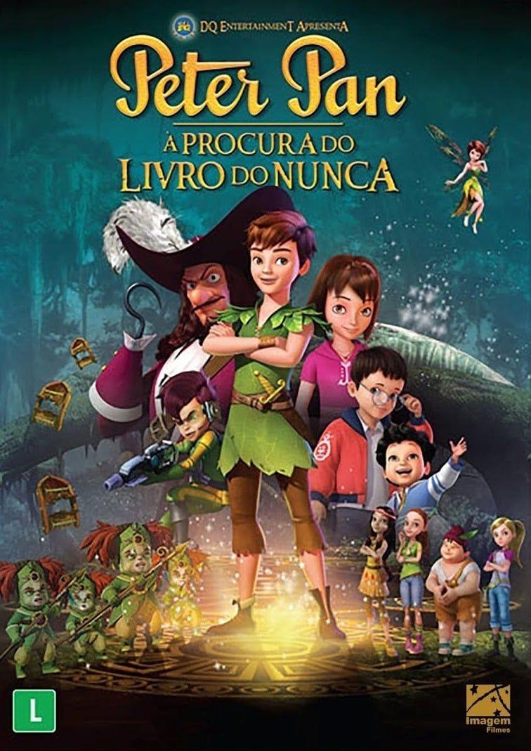 Assistir Peter Pan A Procura Do Livro Do Nunca Peter Pan The