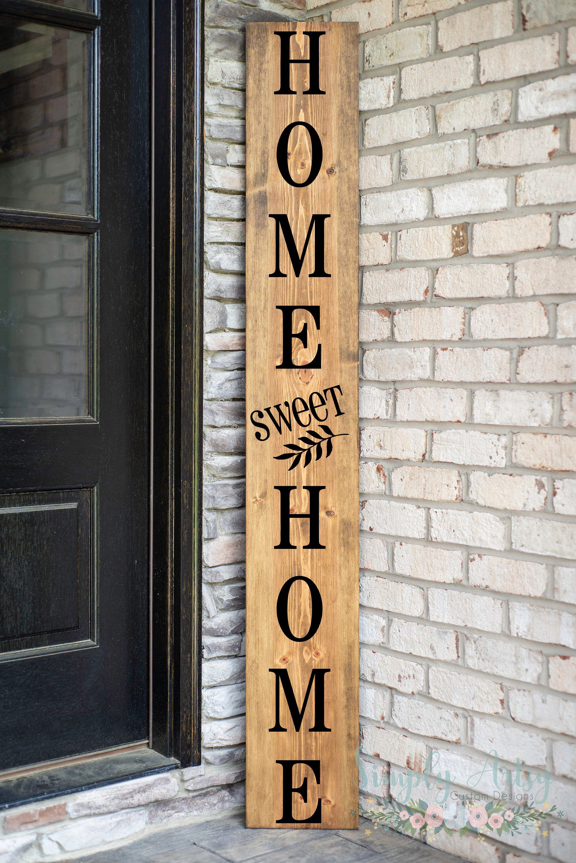 Home Sweet Home Vertical Front Porch Sign Pallet Signs Diy Front Porch Signs Porch Signs