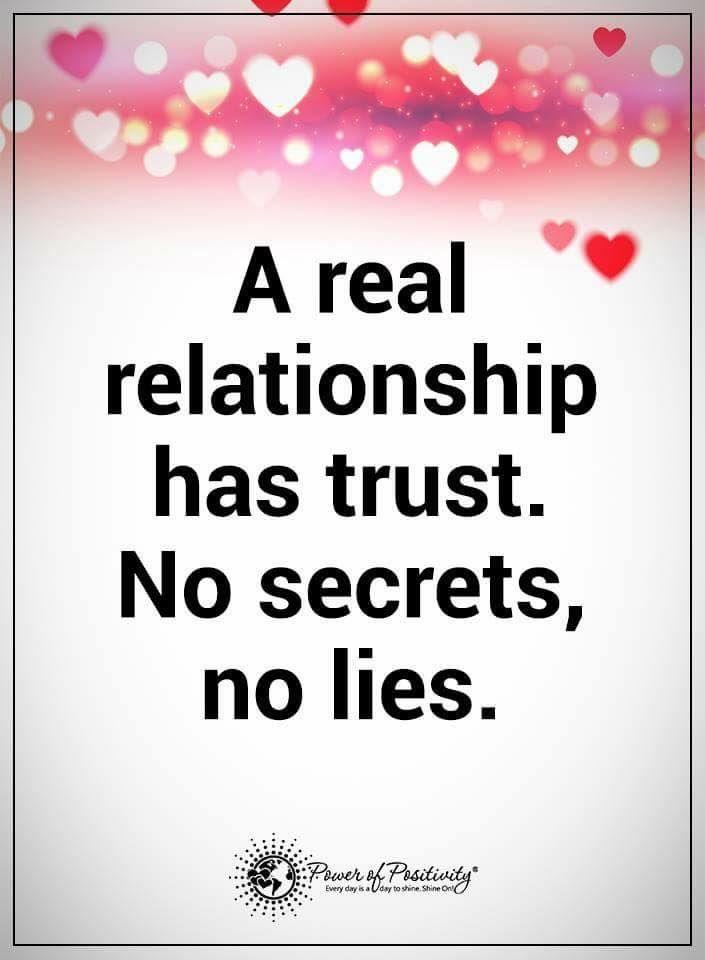A Real Relationship Has Trust No Secrets No Lies Powerofpositivity Positivewords Positivethinkin Real Relationships Relationship Quotes Connection Quotes
