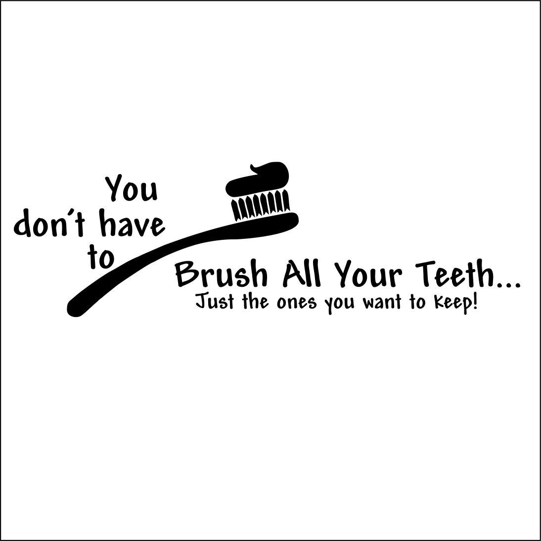 Have this saying at the office Dental assistant humor