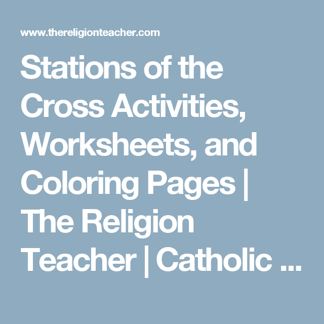 Stations of the Cross Activities, Worksheets, and Coloring Pages ...