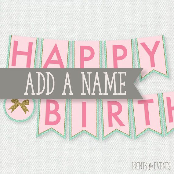 name addition printable happy birthday banner by printsforevents