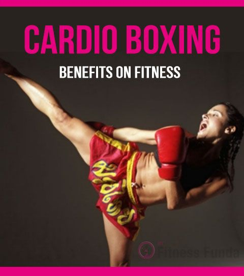 Cardio Boxing Benefits on fitness   Cardio boxing, Cardio and ...