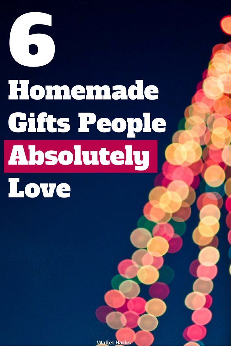 6 DIY Homemade Christmas Gifts That People Will Actually Love ...