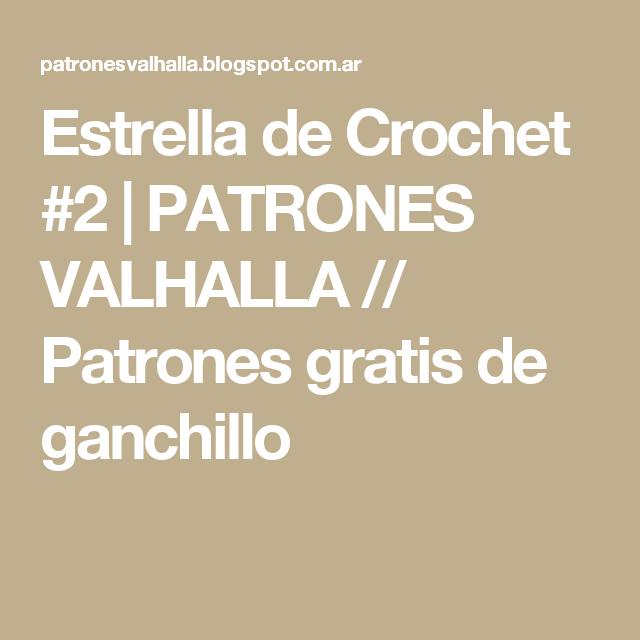 Estrella de Crochet #2 | PATRONES VALHALLA // Patrones gratis de ...