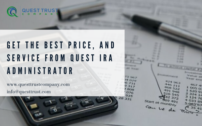 Quest Trust Company is a Self Directed IRA Admin in United