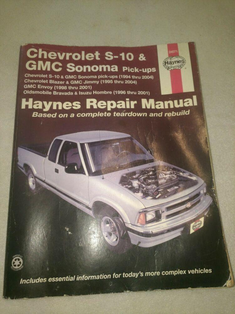 Advertisement Ebay Repair Manual Haynes 24071 Chevy S10 Gmc Sonoma Repair Manuals Chevy S10 Repair