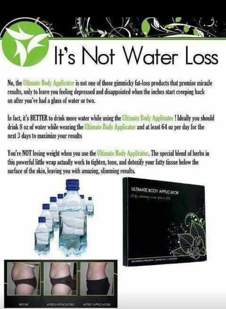 THE BODY APPLICATORS ARE   NOT   WATER LOSS!!