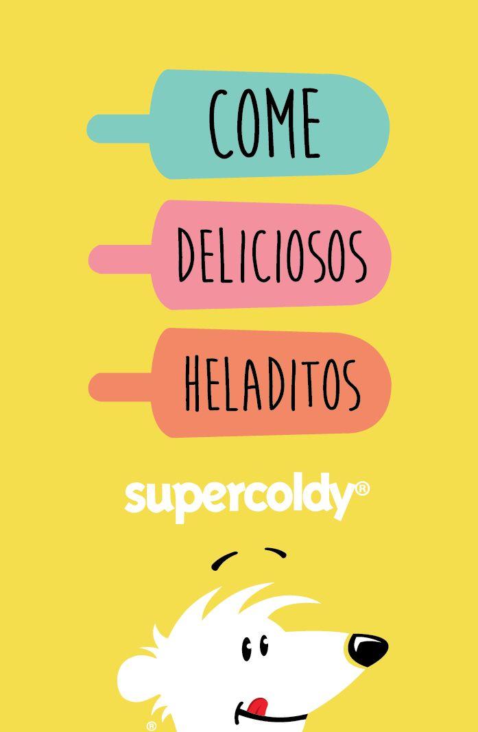 Come deliciosos heladitos!!!!! Ñam!!!!  #icecream #heladitos #helados #frases #cuu #paletas #comer #titipuchal #oso #osito #supercoldy #coldy #popcycles #paletas