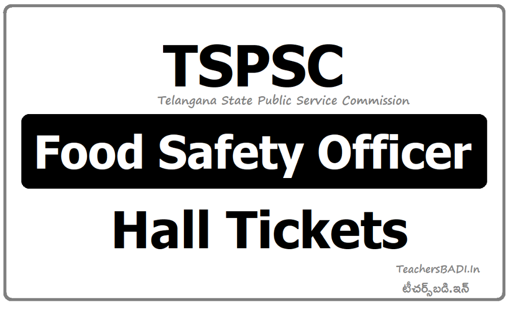 TSPSC Food Safety Officer Hall Tickets 2020 download from