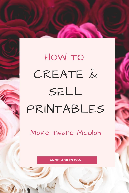 How to create & sell printables & make insane moolah in ...