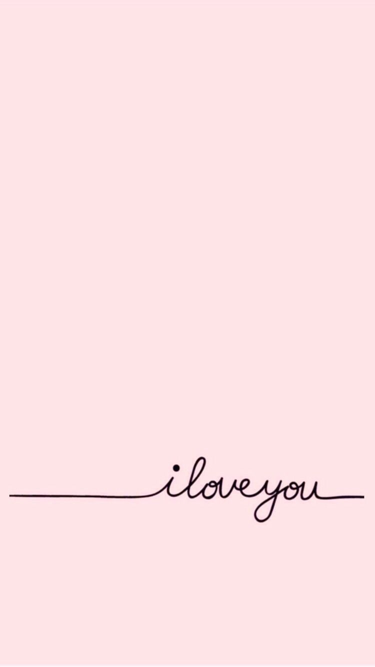 I Love You Wallpaper Iphone Cute Pink Wallpaper Iphone Background