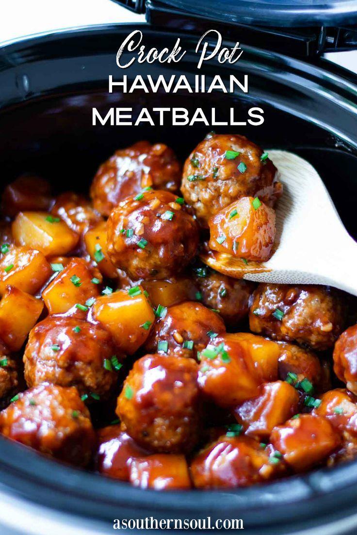 Crock Pot Hawaiian Meatballs A Southern Soul in 2020