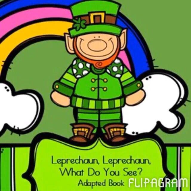 Adapted St. Patrick's day book for students with Autism or early childhood students. https://www.teacherspayteachers.com/Product/Leprechaun-Leprechaun-What-Do-You-See-A-St-Patricks-Day-Adapted-Book-1739416