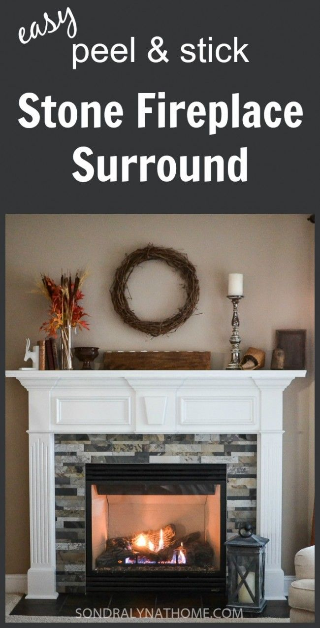 Easy Peel And Stick Stone Fireplace Surround In 2020 Diy Stone Fireplace Surround Diy Stone Fireplace Stone Fireplace Surround