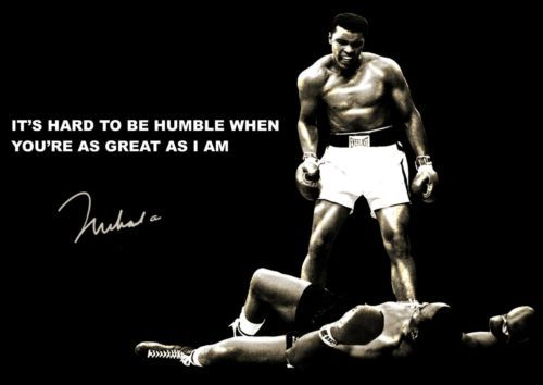 Muhammed Ali Its Hard To Be Humble Quote Motivation Determination Inspiration Crossfit WallpaperBe