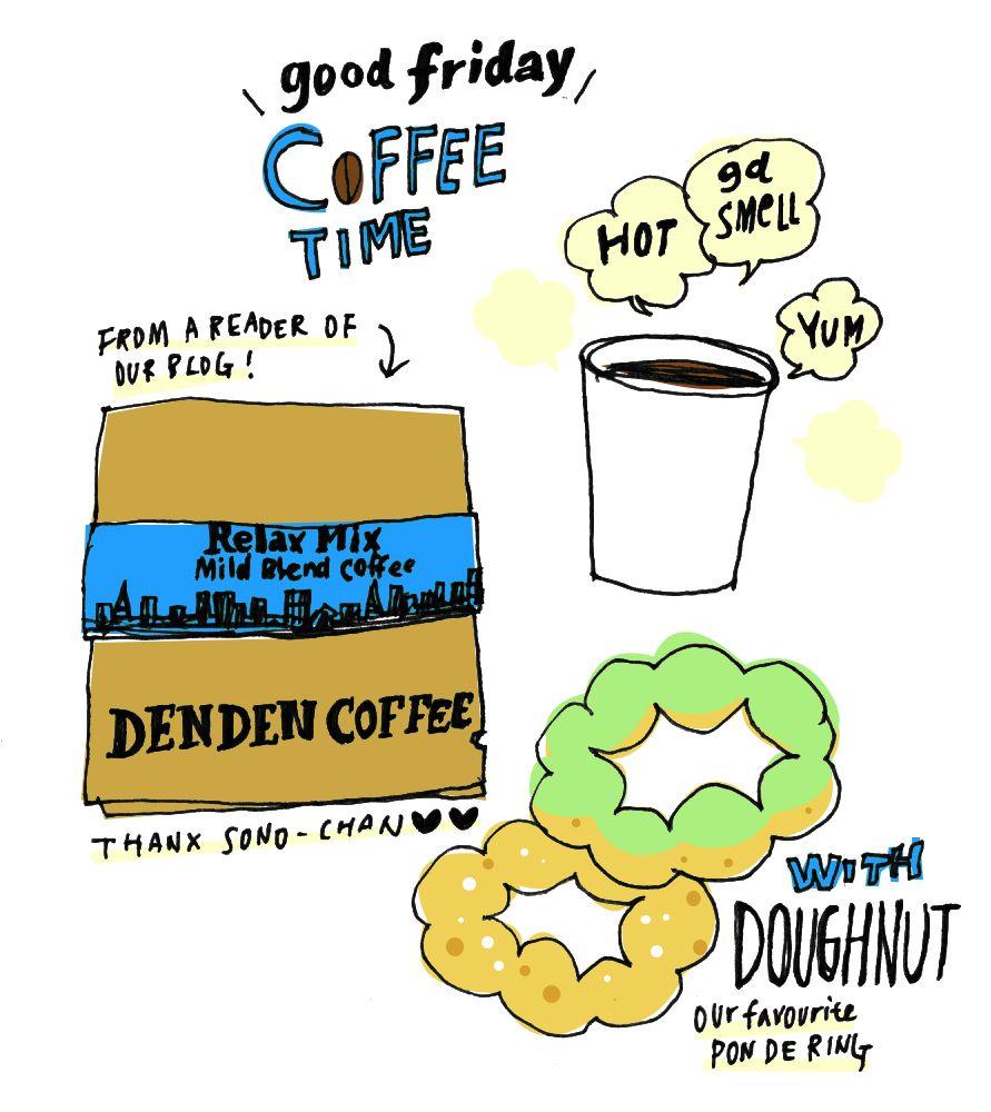 仕事の合間の、コーヒータイム!むらちゃんのお友達のそのちゃんが送ってくれたDENDEN COFFEEをいれて、ドーナツと一緒に美味しくいただきました。そのちゃん、ありがとうございました♥