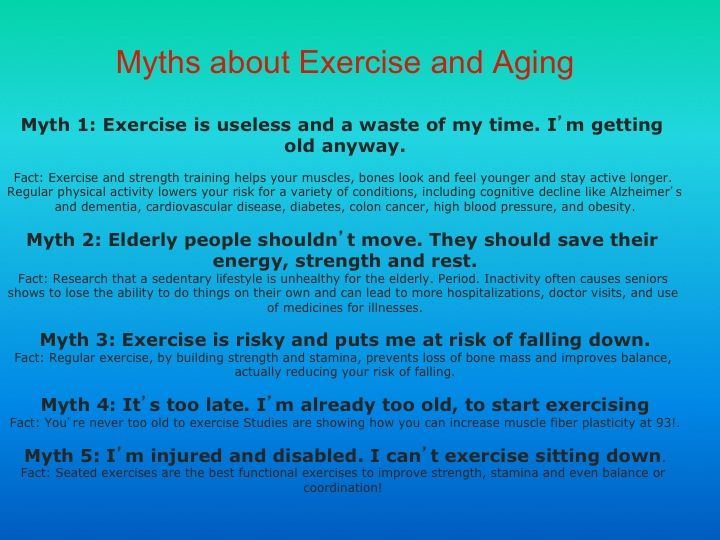 Myths About Exercise And Aging Myth 1 Exercise Is Useless And A