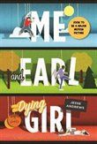 "Me And Earl And The Dying Girl: very reminiscent of ""The Catcher in the Rye"" and ""The Perks of Being a Wallflower."" I really liked this one."