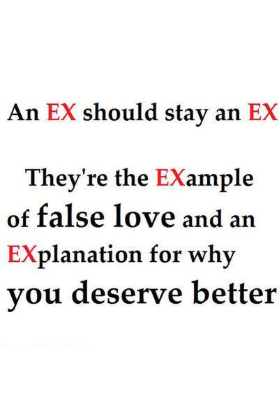 Ex Quote Ex Boyfriend Quotes Ex Quotes Be Yourself Quotes