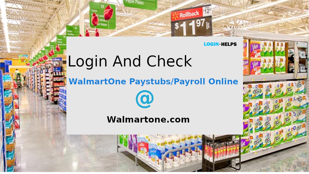 WalmartOne Paystub Portal View WalmartOne Paystubs
