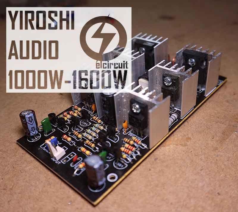 Super Power Amplifier Yiroshi Audio  1000 Watt
