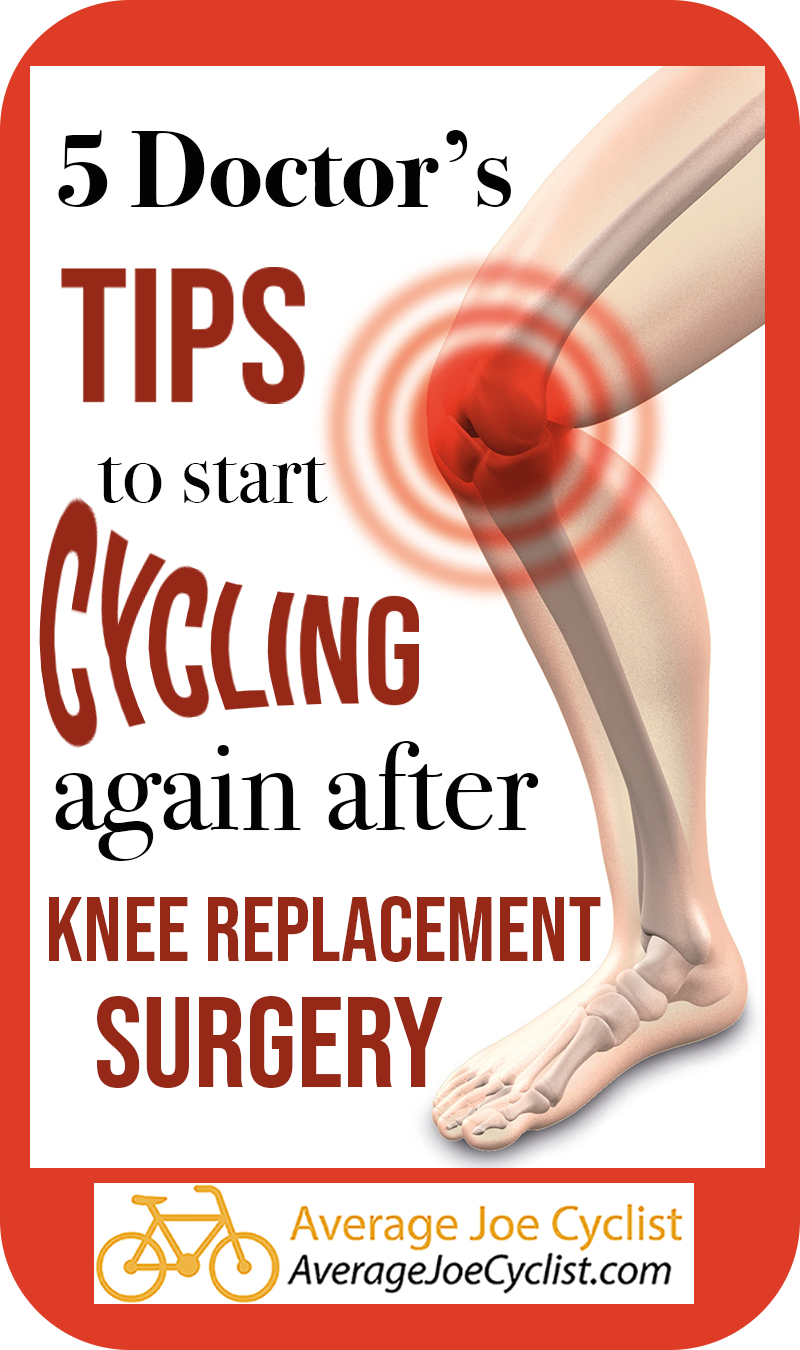 5 Doctor S Tips To Start Cycling Again After Knee Replacement